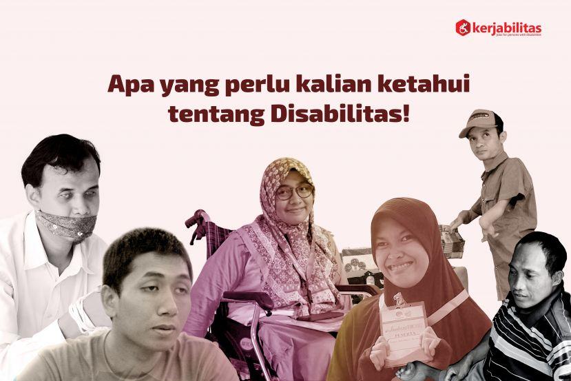 Apa Yang Perlu Kalian Ketahui Tentang Disabilitas!